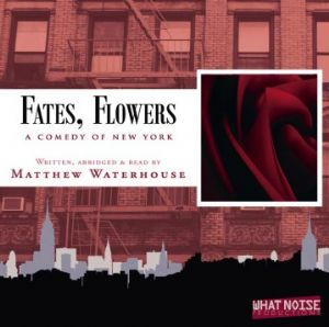 Fates, Flowers read & signed by Matthew Waterhouse CD